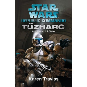 Star Wars: Republic Commando: Tűzharc